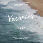 ** Vacances d'été pour Vanille & Prune **